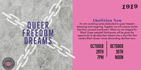Queer Freedom Dreams: Abolition Now tickets