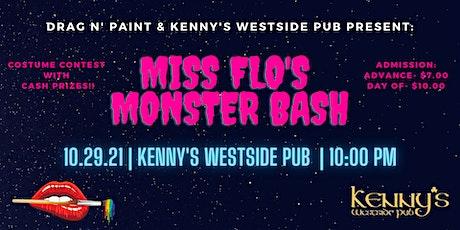 Drag N' Paint & Kenny's Westside Pub Present: Miss Flo's Monster Bash tickets