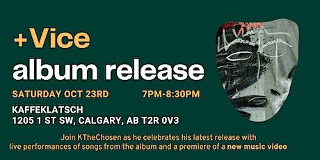 +Vice Album Release tickets