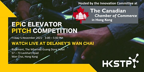 Live-Streamed HKSTP Elevator Pitch Competition Hosted by CanCham tickets