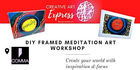 DIY framed Meditation art workshop tickets