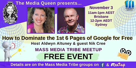 How to Dominate the 1st 6 Pages of Google for Free- Mass Media Tribe Meetup tickets