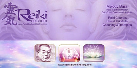 Reiki 1 & 2 Seichem Practitioner Course Gold Coast ~ the most loved course tickets