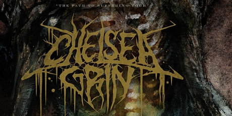 Chelsea Grin, Brand of Sacrifice, Kingdom of Giants, Filth tickets