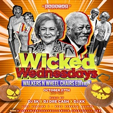 Wicked Wednesday -Walkers & Wheel Chairs Edition tickets