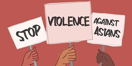 Systemic Racism - Violence Against Asian Americans tickets