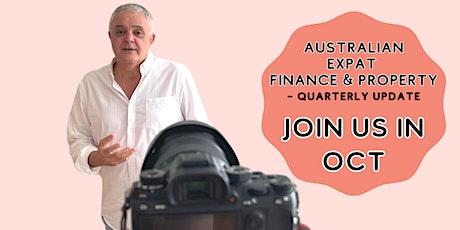 Australian Expat Finance & Property ~ Quarterly Update tickets