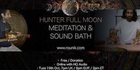 Hunter Full Moon Sound Bath & Guided Meditation with Rounik tickets