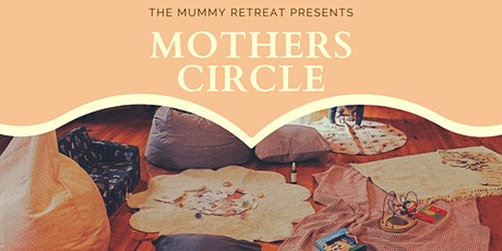 Mothers Circle tickets