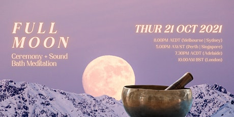 VIRTUAL October Full Moon Ceremony and Sound Bath tickets