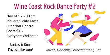 Wine Coast Rock Dance Party - November 6th tickets