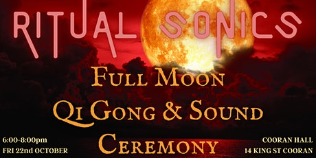 Full Moon Qi Gong & Sound Ceremony tickets