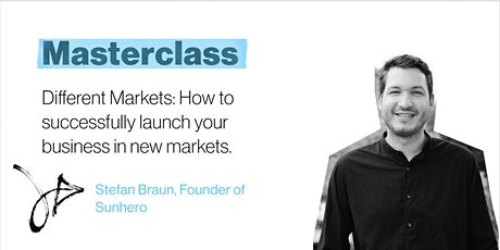 Different Markets: How to successfully launch your business in new markets. tickets