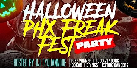 HALLOWEEN PHX FREAK FEST PARTY tickets