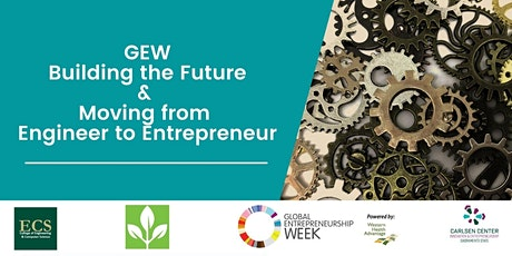 GEW: Building the Future & Moving from Engineer to Entrepreneur tickets