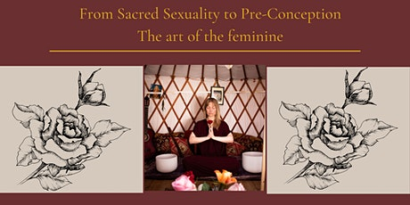 From Sacred Sexuality to Pre-Conception tickets