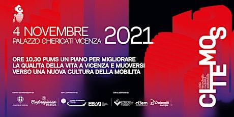 CI.TE.MO.S. PUMS un piano per migliorare la qualità della vita a Vicenza biglietti