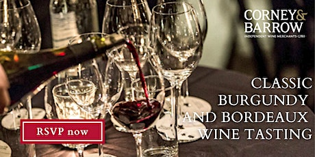 CLASSIC BURGUNDY AND BORDEAUX WINE TASTING tickets
