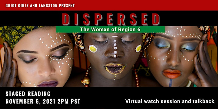 Dispersed: The Womxn of Region 6 streaming and feedback session 1 image