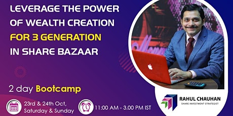 Leverage the Power of Wealth Creation for 3 Generation in SHARE BAZAAR tickets