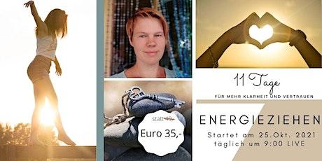 11 Tage Energie ziehen Tickets