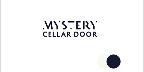 Mystery Cellar Door tickets