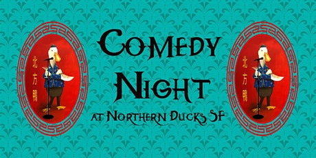 Comedy Night at Northern Ducks tickets