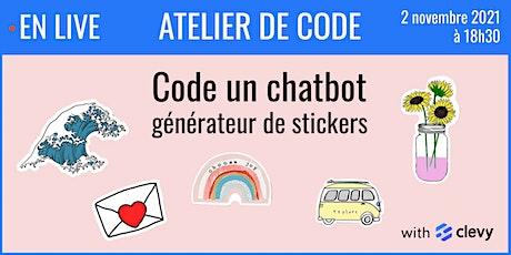Apprends à coder un chatbot en 1h avec Clevy ! - 02/11 billets