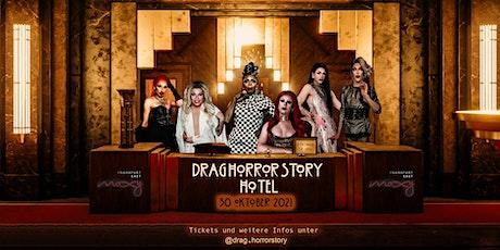 DRAG HORROR STORY Staffel I HOTEL / zweiter Versuch  Tickets