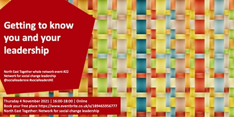 North East Together Event 22: Getting to know you and your leadership tickets