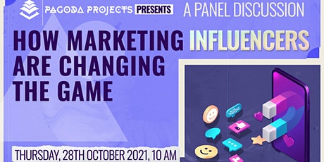 How are Marketing Influencers Changing the Game - Panel Discussion tickets
