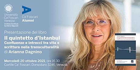 """Presentazione del libro """"Il quintetto d'Istanbul"""" di Arianna Dagnino biglietti"""
