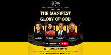 The Manifest Glory of God tickets