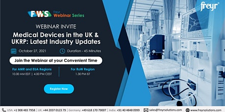 Medical Device in the UK & UKRP: Latest Industry Updates tickets