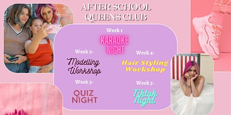 After School Queens Club By @jennawiththepink tickets
