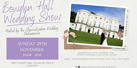 Bowden Hall Wedding Show tickets