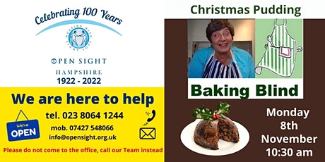 Christmas Pudding baking session with Penny for Visually Impaired People tickets