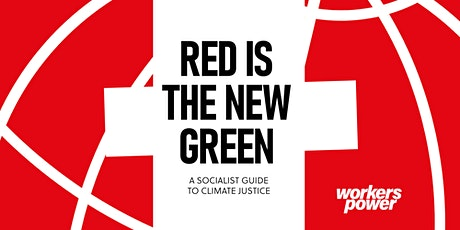 [Book Launch] Red Is The New Green! A Socialist Guide to Climate Justice tickets