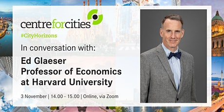 In conversation with Professor Ed Glaeser tickets