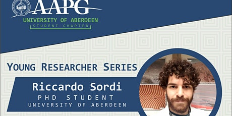 AAPG Aberdeen Student Chapter: Young Researcher Series with Riccardo Sordi tickets
