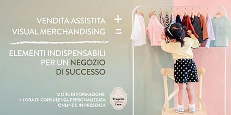 Vendita Assistita e Visual Merchandising biglietti