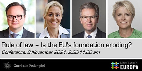 Rule of Law – Is the EU's foundation eroding? tickets