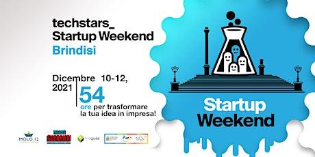 Techstars Startup Weekend Brindisi 12/21 biglietti