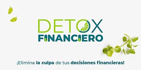 DETOX FINANCIERO - Elimina la culpa de tus decisiones financieras en 7 días entradas