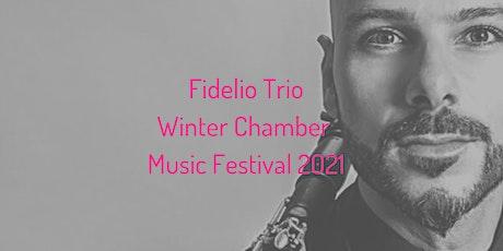 Fidelio Trio Winter Chamber Music Festival 2021 Lunchtime  Concert tickets