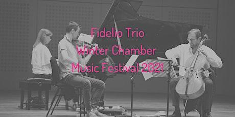 Fidelio Trio Winter Chamber Music Festival 2021 tickets
