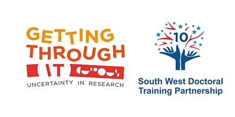 SWDTP Student Conference  2021'Getting Through It: Uncertainty in Research' tickets