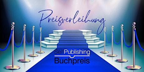 Preisverleihung Selfpublishing-Buchpreis 2021 Tickets