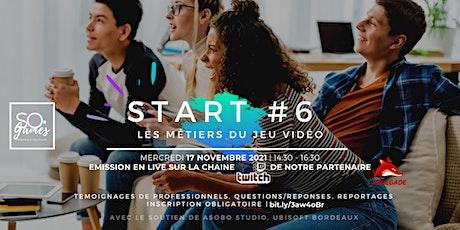 START #6 - SO· Games billets