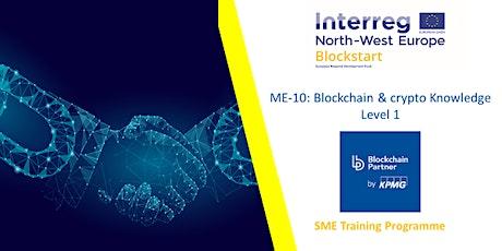 Copy of ME-10: Blockchain & crypto Knowledge Level 1 tickets